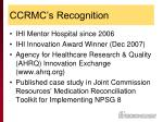 ccrmc s recognition