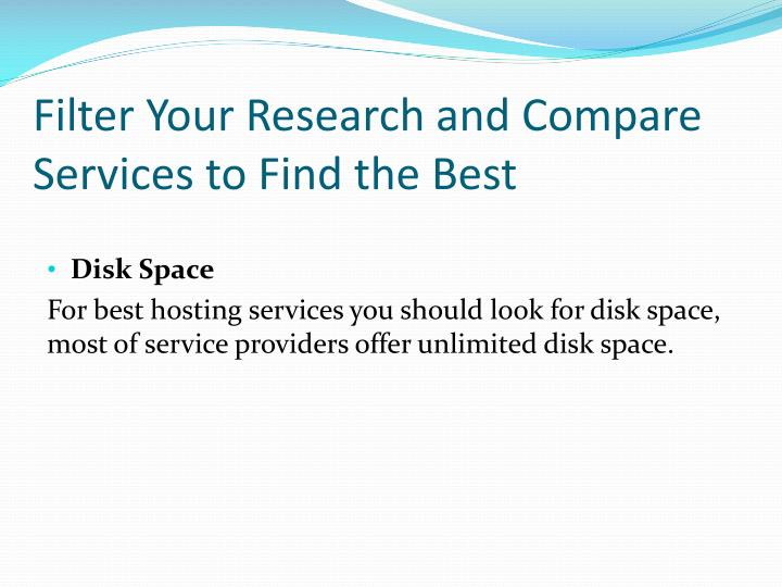 Filter your research and compare services to find the best
