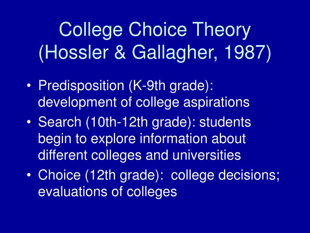College Choice Theory (Hossler & Gallagher, 1987)