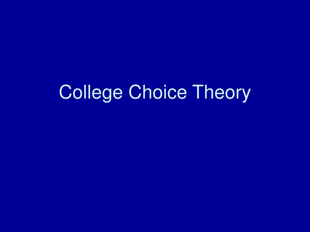 College Choice Theory