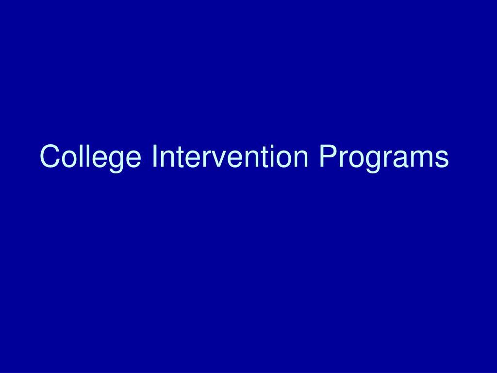 College Intervention Programs