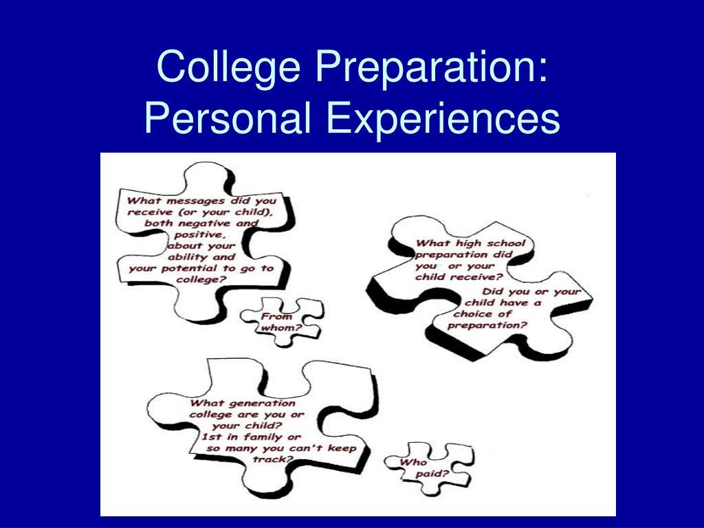 College Preparation:  Personal Experiences