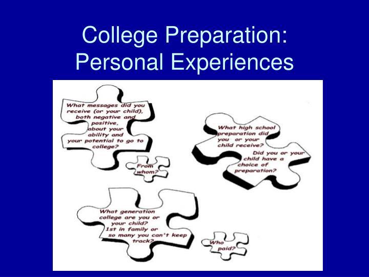College preparation personal experiences