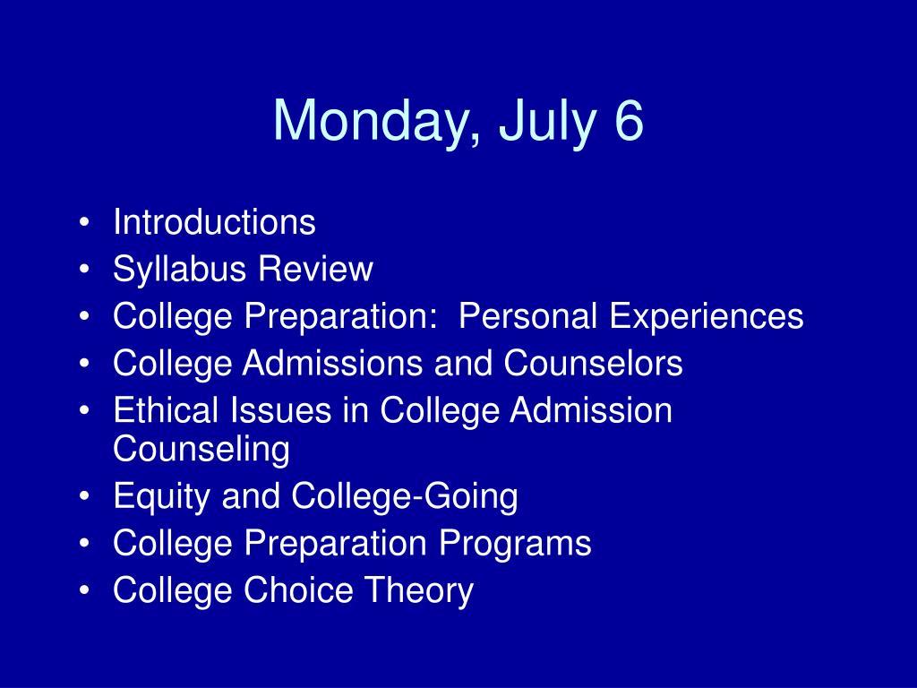 Monday, July 6