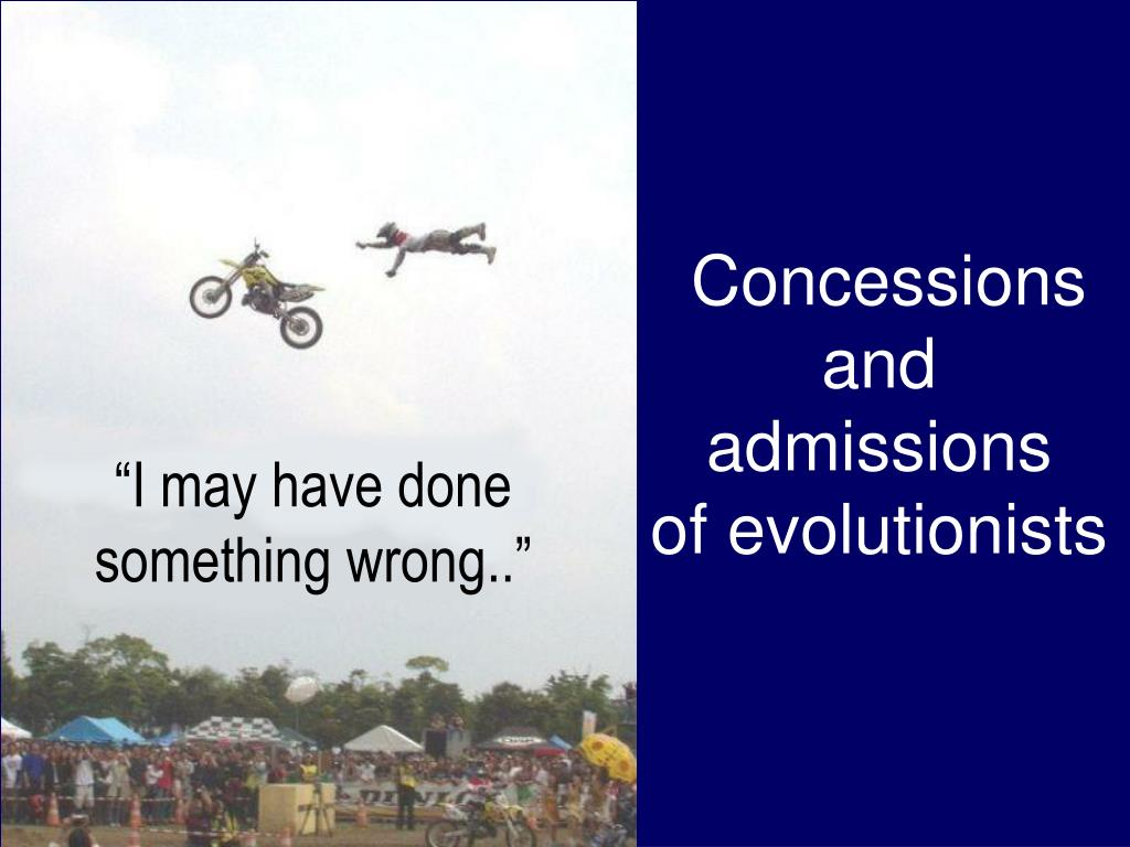 concessions and admissions of evolutionists l.