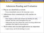 admission reading and evaluation