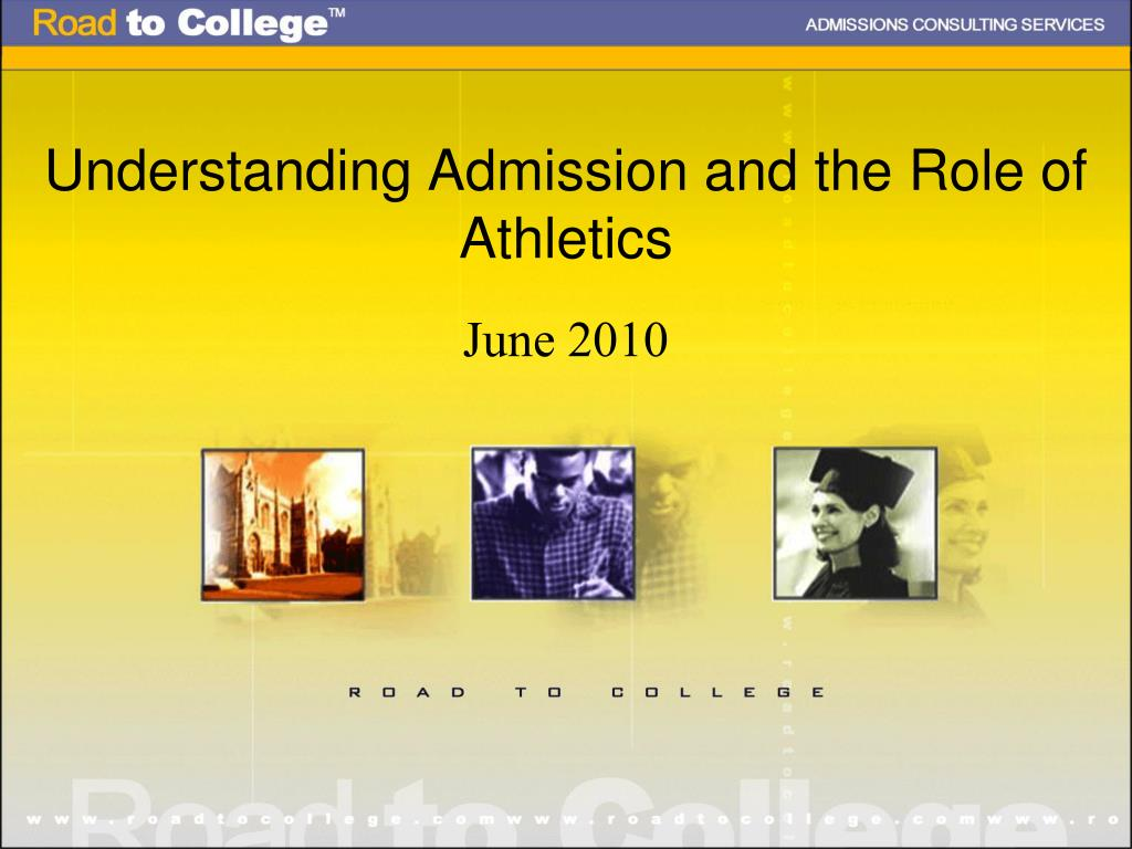 understanding admission and the role of athletics l.