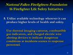 national fallen firefighters foundation 16 firefighter life safety initiatives29