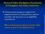 national fallen firefighters foundation 16 firefighter life safety initiatives33