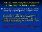 national fallen firefighters foundation 16 firefighter life safety initiatives35