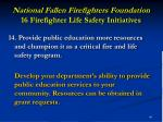 national fallen firefighters foundation 16 firefighter life safety initiatives41