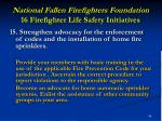national fallen firefighters foundation 16 firefighter life safety initiatives43