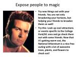expose people to magic