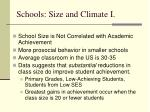 schools size and climate i