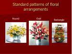 standard patterns of floral arrangements