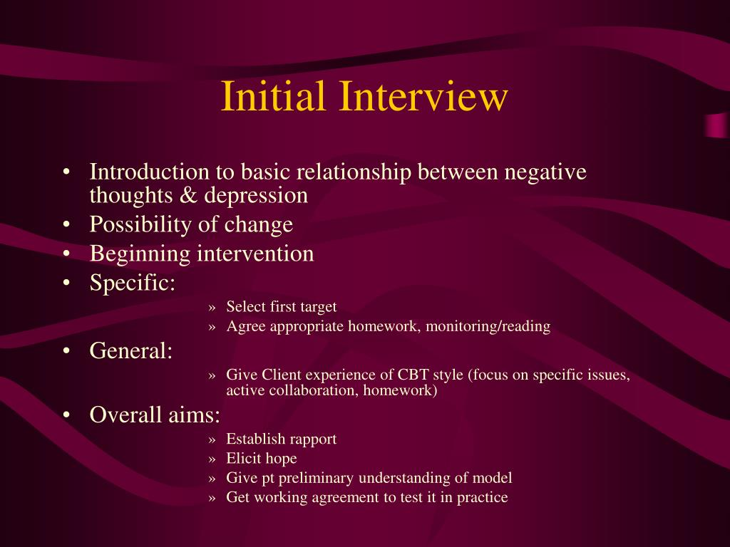 Initial Interview