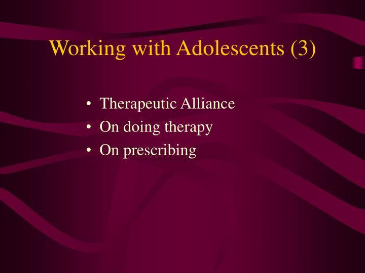 Working with adolescents 3