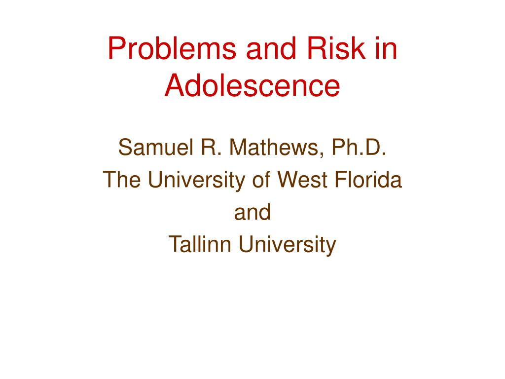 problems and risk in adolescence l.