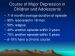course of major depression in children and adolescents