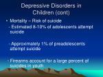 depressive disorders in children cont19