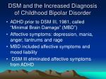 dsm and the increased diagnosis of childhood bipolar disorder