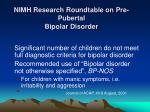 nimh research roundtable on pre pubertal bipolar disorder