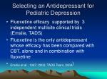 selecting an antidepressant for pediatric depression