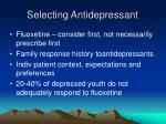 selecting antidepressant