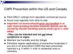 cwr prevention within the us and canada
