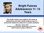 bright futures adolescence 11 12 years