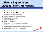 health supervision questions for adolescent