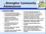 strengths community adolescence