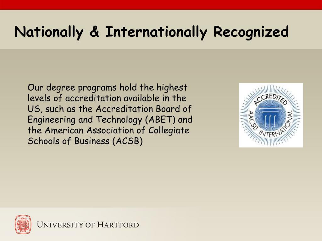 Nationally & Internationally Recognized