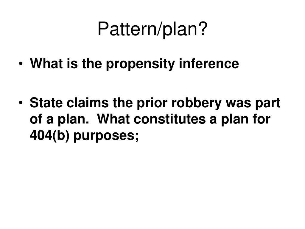 Pattern/plan?