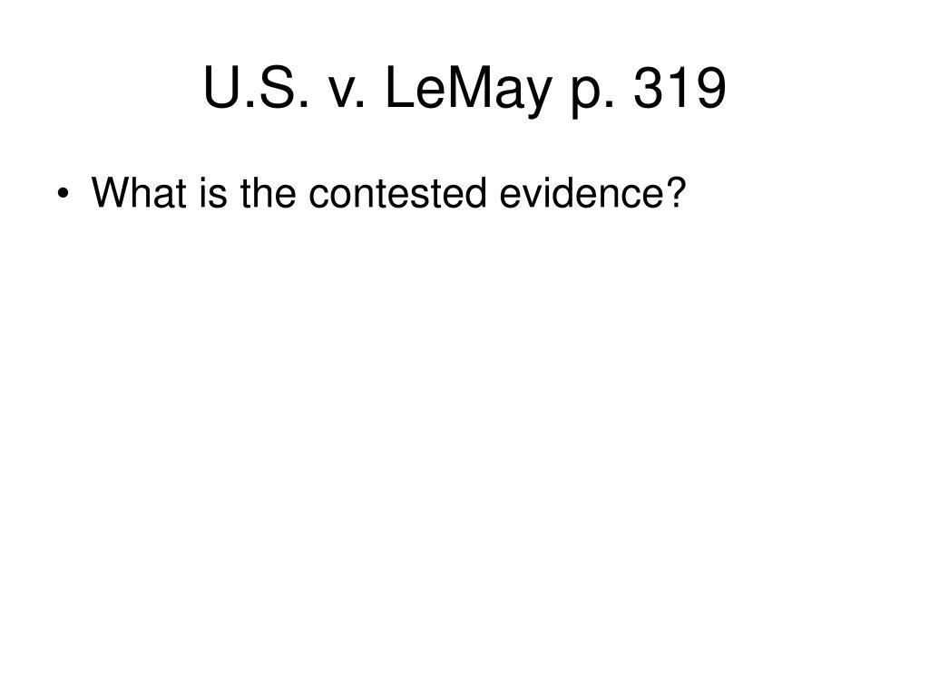 U.S. v. LeMay p. 319