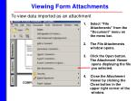 viewing form attachments