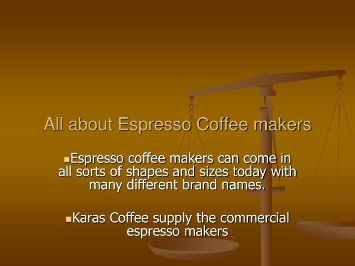 all about espresso coffee makers n.