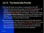 3 4 1 4 the oracle data provider