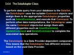 3 4 4 the dataadapter class37