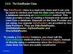 3 4 5 the datareader class