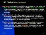 3 4 7 the datatable component