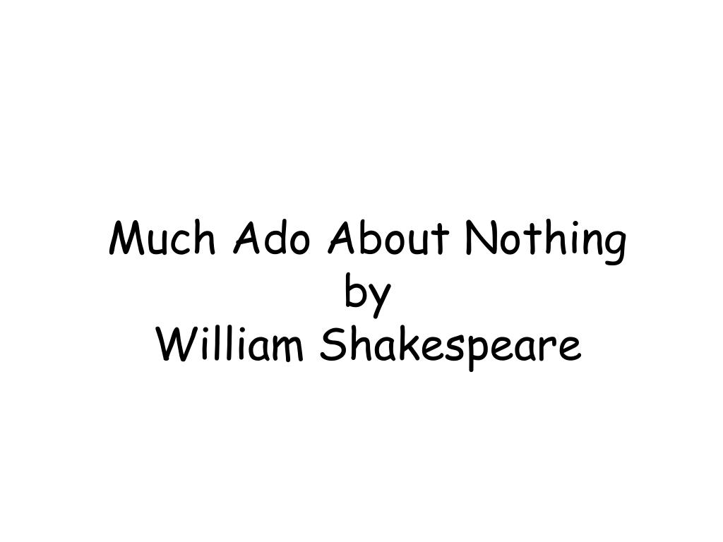 much ado about nothing by william shakespeare l.