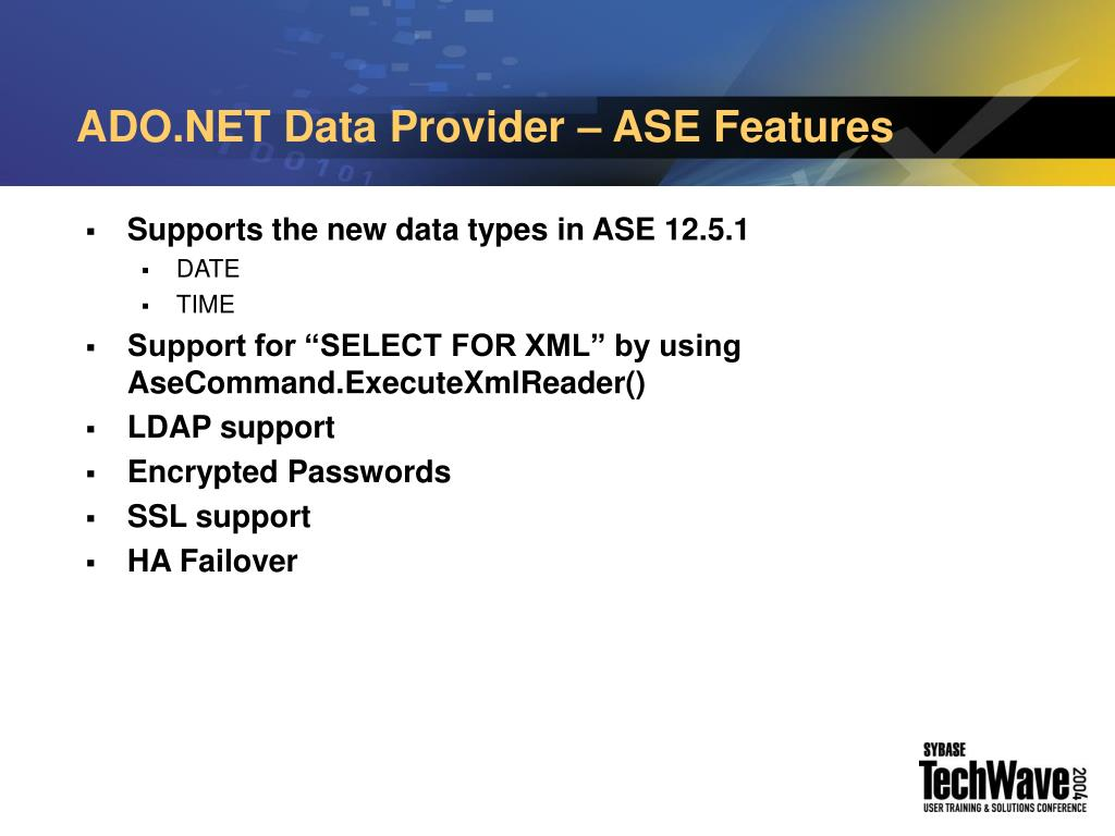 ADO.NET Data Provider – ASE Features