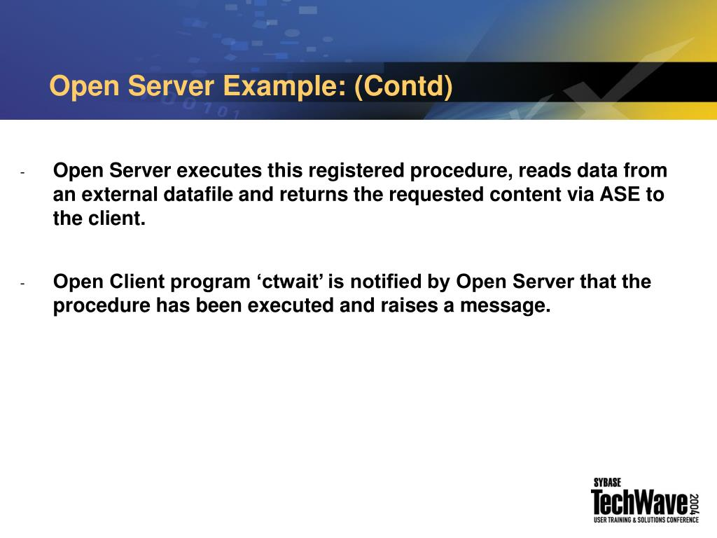 Open Server Example: (Contd)
