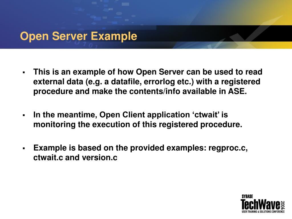 Open Server Example