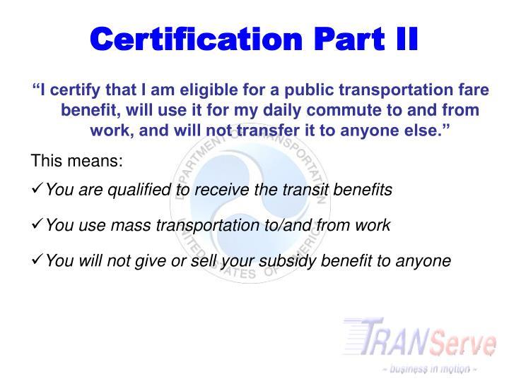 Certification Part II