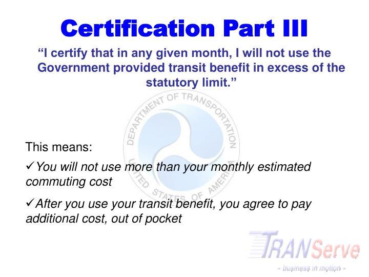 Certification Part III