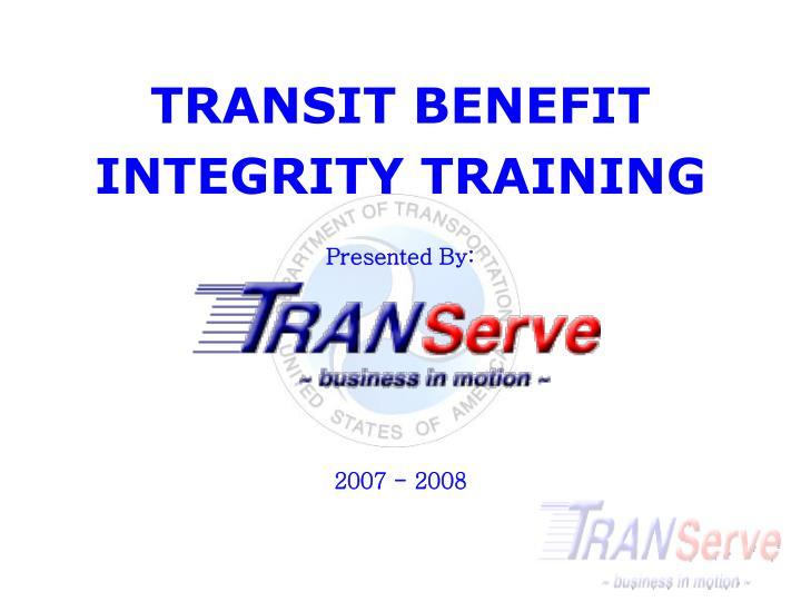 TRANSIT BENEFIT