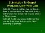 submission to gospel produces unity with god13