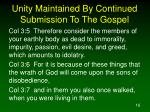 unity maintained by continued submission to the gospel16